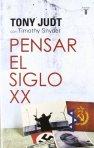 Tony Judt - Pensar el Siglo XX